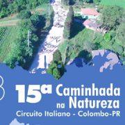 Caminhada Internacional da Natureza em Colombo acontece neste domingo no Circuito Italiano