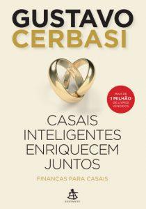Casais Inteligentes Enriquecem Juntos - Cerbasi, Gustavo