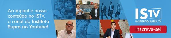 Acompanhe nosso conteúdo no ISTV, o canal do Instituto Supra no YouTube!